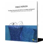 În pat cu… Neruda
